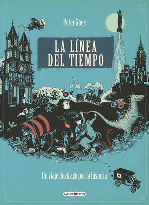 LA LÍNEA DEL TIEMPO. UN VIAJE ILUSTRADO POR LA HISTORIA