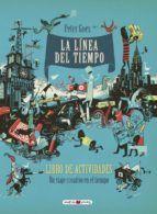 LA LÍNEA DEL TIEMPO. LIBRO DE ACTIVIDADES