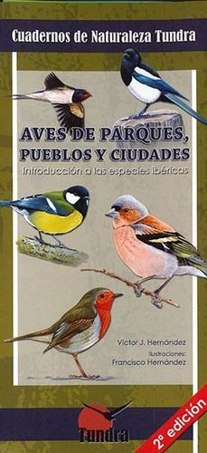 13.AVES DE PARQUES, PUEBLOS Y CIUDADES.(CUADERNOS NATURALEZ