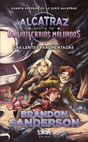 ALCATRAZ CONTRA LOS BIBLIOTECARIOS MALVADOS 4