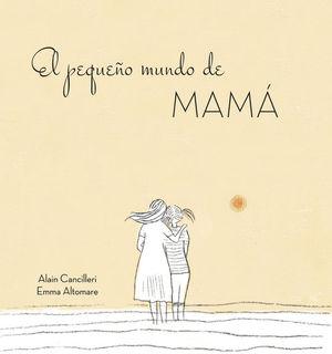 EL PEQUEÑO MUNDO DE MAMA