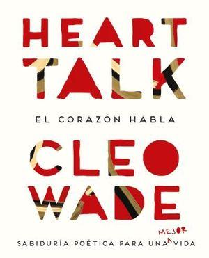 HEART TALK: CONVERSACIONES DEL CORAZÓN