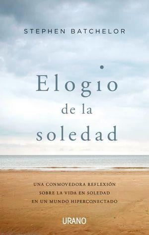 ELOGIO DE LA SOLEDAD