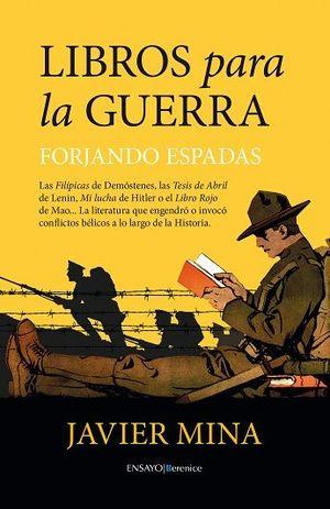 LIBROS PARA LA GUERRA. FORJANDO ESPADAS