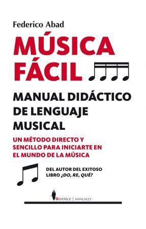 MÚSICA FÁCIL: MANUAL DIDÁCTICO DE LENGUAJE MUSICAL