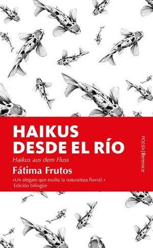 HAIKUS DESDE EL RÍO