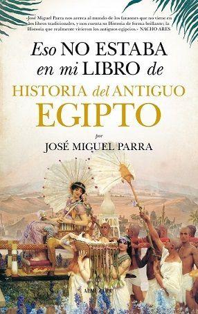 ESO NO ESTABA EN MI LIBRO DE HISTORIA DEL ANTIGUO EGIPTO