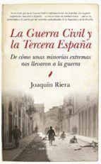 LA GUERRA CIVIL Y LA TERCERA ESPAÑA