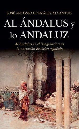 AL ÁNDALUS Y LO ANDALUZ