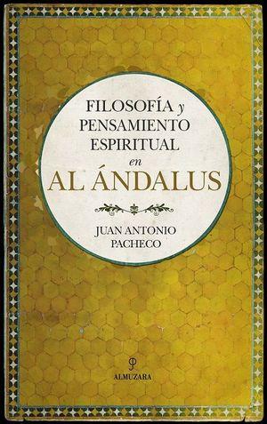 FILOSOFÍA Y PENSAMIENTO ESPIRITUAL EN AL ÁNDALUS