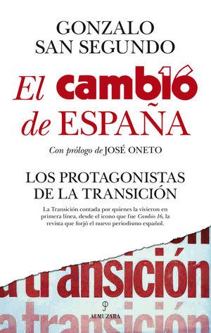 EL CAMBIO DE ESPAÑA (CAMBIO16)