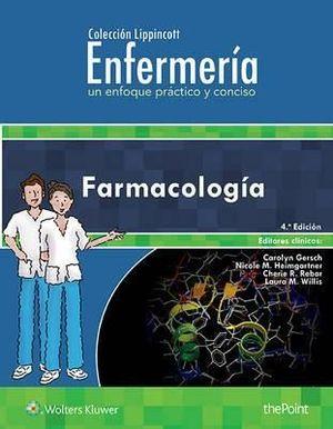 FARMACOLOGIA (ENFERMERIA UN ENFOQUE PRACTICO Y CONCISO)