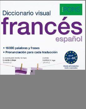 DICCIONARIO PONS VISUAL FRANCES/ESPAÑOL (A1-B2)