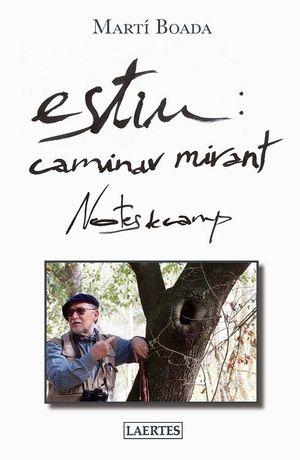 ESTIU: CAMINAR MIRANT