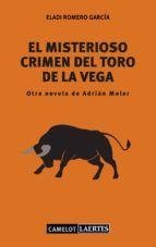 EL MISTERIOSO CRIMEN DEL TORO DE LA VEGA