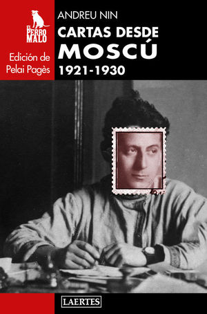 CARTAS DESDE MOSCU. 1921-1930