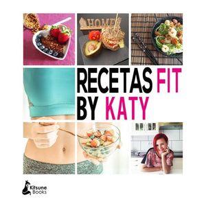 RECETAS FIT BY KATY