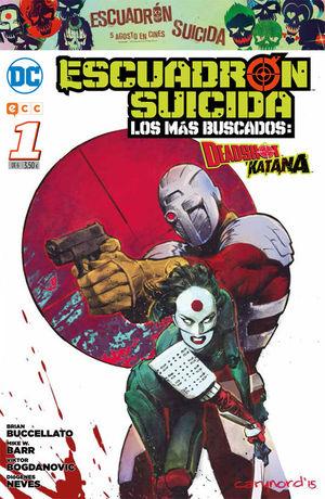 ESCUADRÓN SUICIDA: DEADSHOT/KATANA - LOS MÁS BUSCADOS NÚM. 01