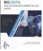 BIG DATA: UNA GESTION INTELIGENTE DE LOS DATOS