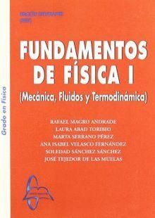 FUNDAMENTOS DE FISICA I: DINAMICA, FLUIDOS Y TERMODINAMICA