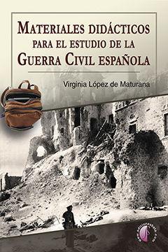 MATERIALES DIDÁCTICOS PARA EL ESTUDIO DE LA GUERRA CIVIL ESPAÑOLA