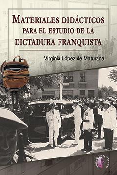 MATERIALES DIDÁCTICOS PARA EL ESTUDIO DE LA DICTADURA FRANQUISTA
