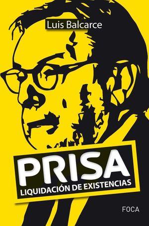 PRISA. LIQUIDACIÓN DE EXISTENCIAS