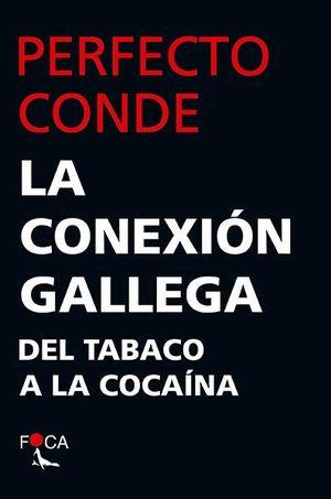 LA CONEXION GALLEGA