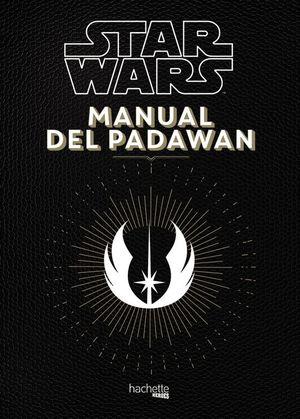 STAR WARS: MANUAL DEL PADAWAN