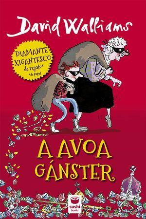 A AVOA GÁNSTER