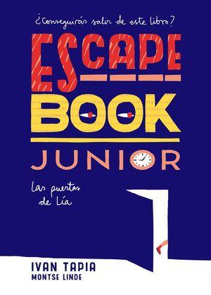 ESCAPE BOOK JUNIOR. LAS PUERTAS DE LÍA