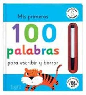 MIS 100 PRIMERAS PALABRAS PARA ESCRIBIR Y BORRAR