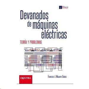 DEVANADOS DE MAQUINAS ELECTRICAS.TEORIA Y PRACTICA