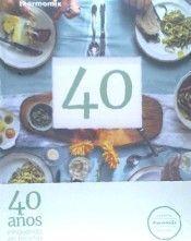 40 AÑOS INNOVANDO EN RECETAS THERMOMIX