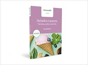 HELADOS CASEROS. THERMOMIX