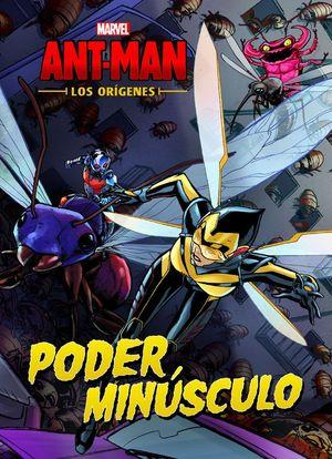 ANT-MAN. LOS ORIGENES (CUENTO)