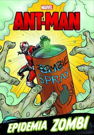 ANT-MAN: EPIDEMIA ZOMBI