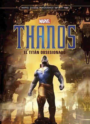 THANOS. EL TITAN OBSESIONADO
