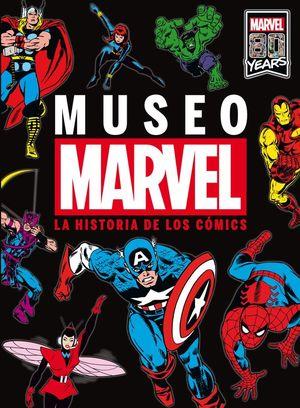 MUSEO MARVEL. LA HISTORIA DE LOS COMICS