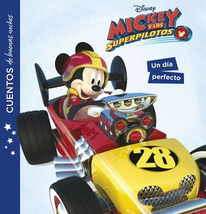 MICKEY Y LOS SUPERPILOTOS. UN DIA PERFECTO