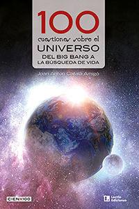 100 CUESTIONES SOBRE EL UNIVERSO
