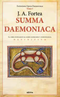 SUMMA DAEMONIACA (FORTENIANA OPERA DAEMOIACA, TOMO 1)