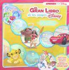 EL GRAN LIBRO DE LOS JUEGOS DISNEY