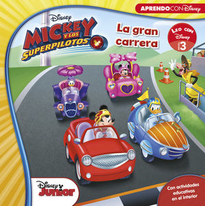 MICKEY Y LOS SUPERPILOTOS. LA GRAN CARRERA