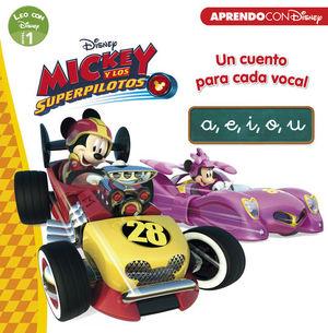 MICKEY Y LOS SUPERPILOTOS. UN CUENTO PARA CADA VOCAL: A, E, I, O, U
