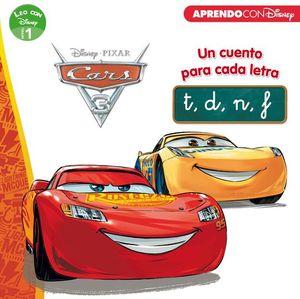 CARS 3. UN CUENTO PARA CADA LETRA: T, D, N, F
