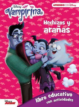 DISNEY VAMPIRINA. HECHIZOS Y ARAÑAS (3-5 AÑOS)