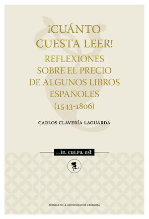 ¡CUANTO CUESTA LEER!. REFLEXIONES SOBRE PRECIO DE ALGUNOS LIBROS ESPAÑOLES