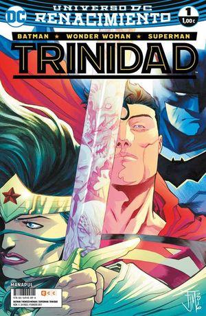 BATMAN/SUPERMAN/WONDER WOMAN: TRINIDAD NÚM. 01 (RENACIMIENTO)