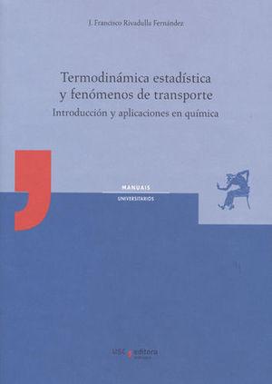 TERMODINAMICA ESTADISTICA Y FENOMENOS DE TRANSPORTE